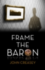 Frame The Baron : (Writing as Anthony Morton) - eBook