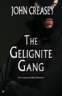 The Gelignite Gang - eBook