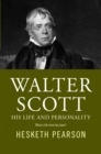 Walter Scott - His Life And Personality - eBook