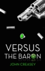 Versus the Baron : (Writing as Anthony Morton) - eBook