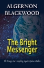 The Bright Messenger - eBook