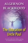 The Education Of Uncle Paul - eBook
