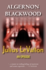 Julius LeVallon: An Episode - eBook
