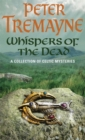 Whispers of the Dead (Sister Fidelma Mysteries Book 15) : An unputdownable collection of gripping Celtic mysteries - Book