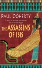The Assassins of Isis (Amerotke Mysteries, Book 5) : A gripping mystery of Ancient Egypt - Book