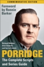 Porridge: The Complete Scripts and Series Guide - Book