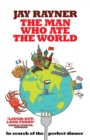 The Man Who Ate the World - Book