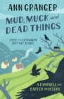 Mud, Muck and Dead Things (Campbell & Carter Mystery 1) : An English country crime novel of murder and ingrigue - Book