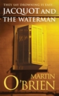 Jacquot and the Waterman - Book