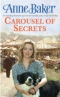 Carousel Of Secrets : A chance meeting. A new future. A dangerous admirer. - Book