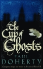 The Cup of Ghosts (Mathilde of Westminster Trilogy, Book 1) : Corruption, intrigue and murder in the court of Edward II - Book