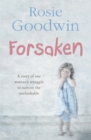 Forsaken : An unforgettable saga of one woman's struggle to survive the unthinkable - Book