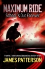 Maximum Ride: School's Out Forever - Book