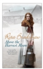 Above The Harvest Moon : Love can be found where you least expect it... - Book