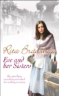 Eve and her Sisters : An utterly compelling, dramatic and heart-breaking saga - Book