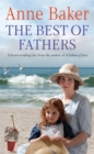 The Best of Fathers : A moving saga of survival, love and belonging - Book