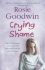 Crying Shame : A mother and daughter struggle with their pasts - Book