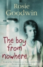 The Boy from Nowhere : A gritty saga of the search for belonging - Book