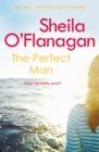 The Perfect Man : Let the #1 bestselling author take you on a life-changing journey ... - Book