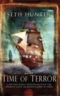 The Time of Terror : An action-packed maritime adventure of battle and bloodshed during the French Revolution - Book