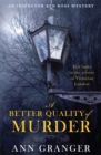 A Better Quality of Murder (Inspector Ben Ross Mystery 3) : A riveting murder mystery from the heart of Victorian London - Book