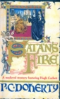 Satan's Fire (Hugh Corbett Mysteries, Book 9) : A deadly assassin stalks the pages of this medieval mystery - eBook