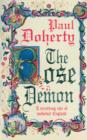 The Rose Demon : A terrifying tale of medieval England - eBook