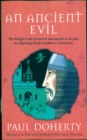 An Ancient Evil (Canterbury Tales Mysteries, Book 1) : Disturbing and macabre events in medieval England - eBook
