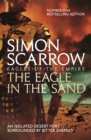 The Eagle In The Sand (Eagles of the Empire 7) : Cato & Macro: Book 7 - eBook