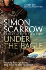 Under the Eagle (Eagles of the Empire 1) : Cato & Macro: Book 1 - eBook