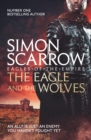 The Eagle and the Wolves (Eagles of the Empire 4) : Cato & Macro: Book 4 - eBook