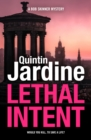 Lethal Intent (Bob Skinner series, Book 15) : A grippingly suspenseful Edinburgh crime thriller - eBook