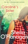 Caroline's Sister : A powerful tale full of secrets, surprises and family ties - eBook
