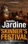 Skinner's Festival (Bob Skinner series, Book 2) : A gripping crime novel of Edinburgh s dark underbelly - eBook