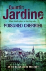 Poisoned Cherries (Oz Blackstone series, Book 6) : Murder and intrigue in a thrilling crime novel - eBook