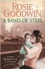 A Band of Steel : A family threatened by war but destroyed by love... - Book