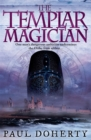 The Templar Magician (Templars, Book 2) : A thrilling medieval mystery of murder and betrayal - Book