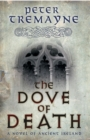 The Dove of Death (Sister Fidelma Mysteries Book 20) : An unputdownable medieval mystery of murder and mayhem - Book