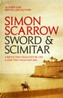 Sword and Scimitar : A fast-paced historical epic of bravery and battle - Book