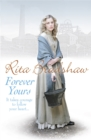 Forever Yours : It takes courage to follow your heart... - Book