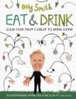 Eat & Drink : Good Food That's Great to Drink With - eBook