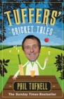 Tuffers' Cricket Tales : Stories to get you excited for the Ashes - Book