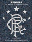 Rangers: The Official Illustrated History : A Visual Celebration of 140 Glorious Years - eBook