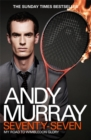 Andy Murray: Seventy-Seven : My Road to Wimbledon Glory - Book
