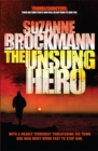 The Unsung Hero: Troubleshooters 1 - Book