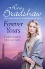 Forever Yours : It takes courage to follow your heart - eBook