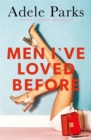 Men I've Loved Before : An unputdownable tale of modern-day marriage - Book