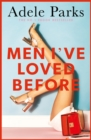 Men I've Loved Before : An unputdownable tale of modern-day marriage - eBook