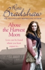 Above The Harvest Moon : Love can be found where you least expect it - eBook