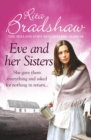 Eve and her Sisters : An utterly compelling, dramatic and heart-breaking saga - eBook